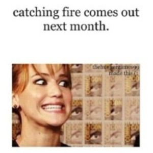 Katniss is excited.