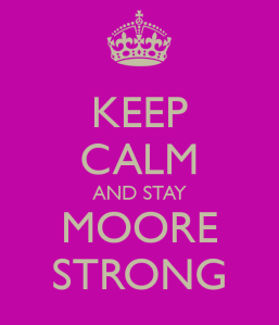 keep-calm-and-stay-moore-strong