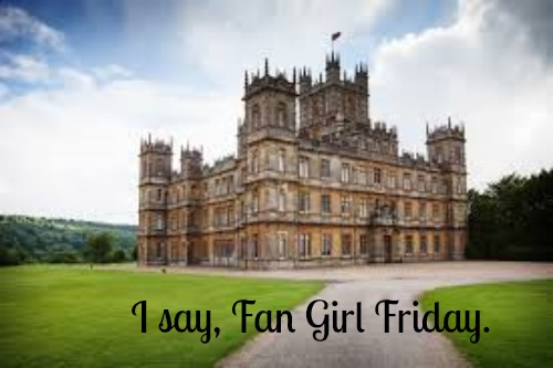 downton fan girl