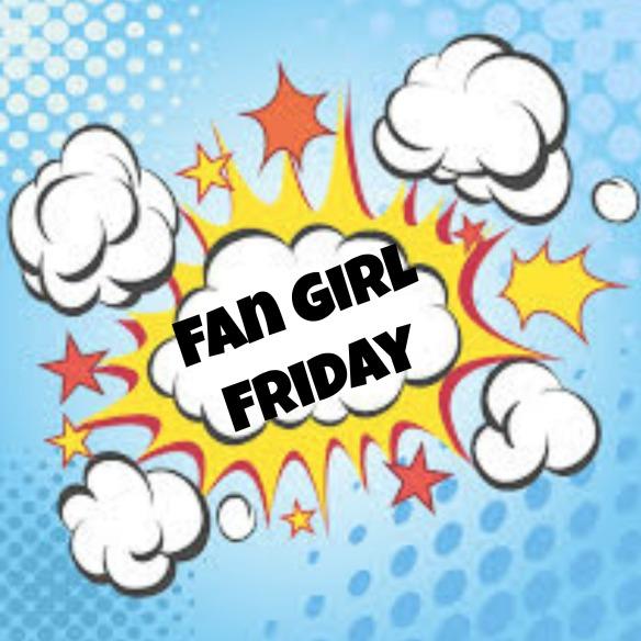 Fan Girl Friday Button