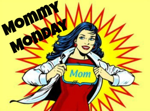 Mommy Monday3