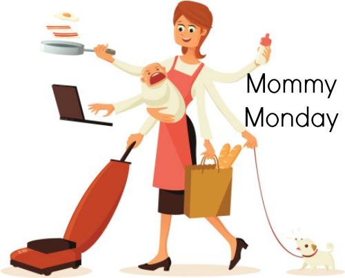 Mommy Monday2