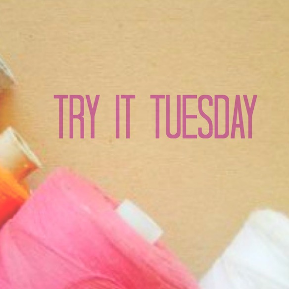try-it-tuesday-sewing