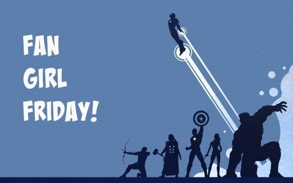Fan Girl Friday Marvel