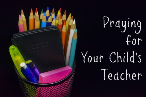 Pray for your childs teacher