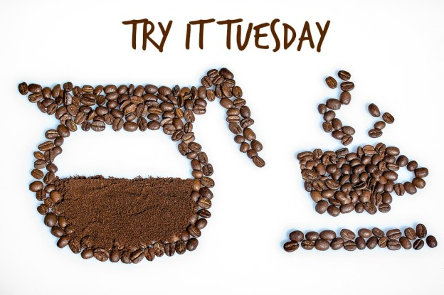 Try It Tuesday Coffee