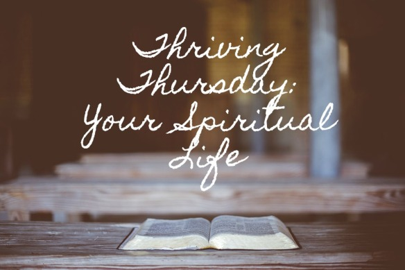 thriving thursday reading your bible